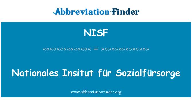 NISF: Nationales Insitut für Sozialfürsorge