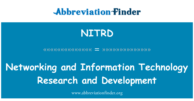 NITRD: Networking and Information Technology Research and Development