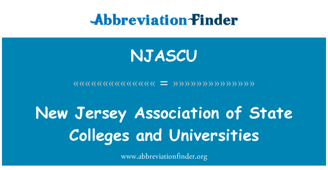NJASCU: New Jersey Association of State Colleges and Universities