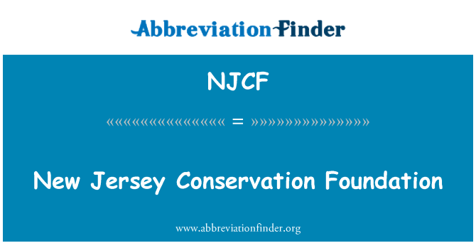 NJCF: New Jersey Conservation Foundation