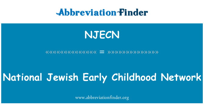NJECN: National Jewish Early Childhood Network