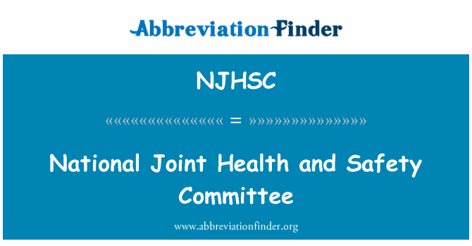 NJHSC: National Joint Health and Safety Committee