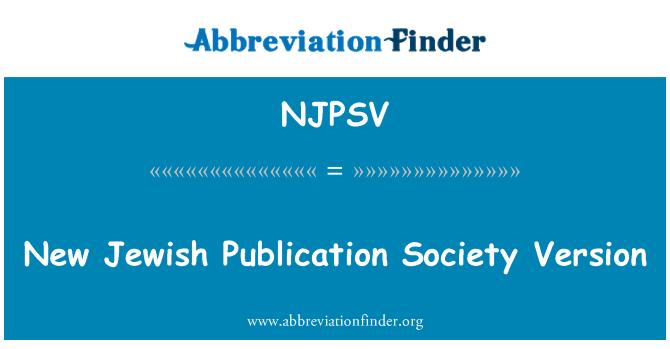NJPSV: New Jewish Publication Society Version