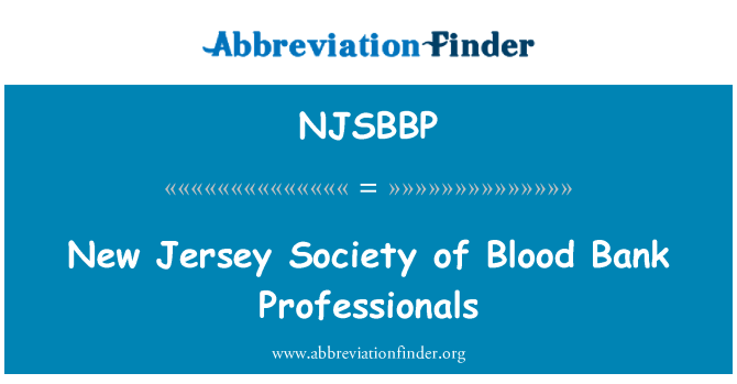 NJSBBP: New Jersey Society of Blood Bank Professionals