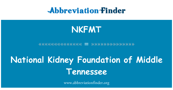 NKFMT: National Kidney Foundation of Middle Tennessee
