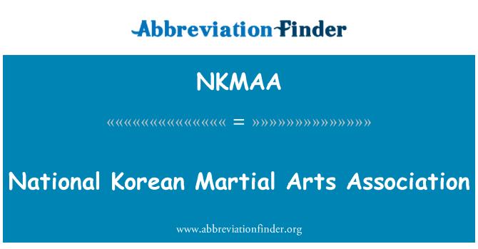 NKMAA: National Korean Martial Arts Association