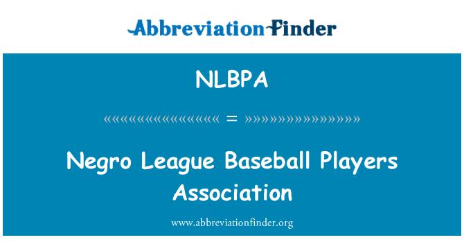 NLBPA: Negro League Baseball Players Association