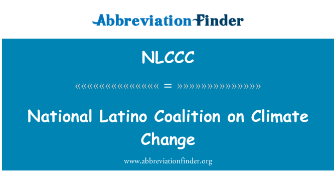 NLCCC: National Latino Coalition on Climate Change