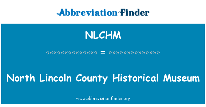 NLCHM: North Lincoln County Historical Museum