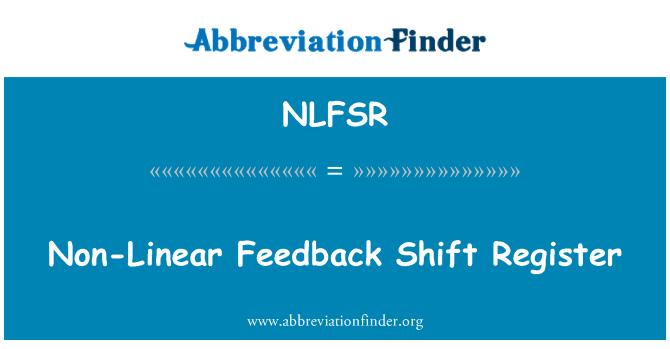 NLFSR: Non-Linear Feedback Shift Register