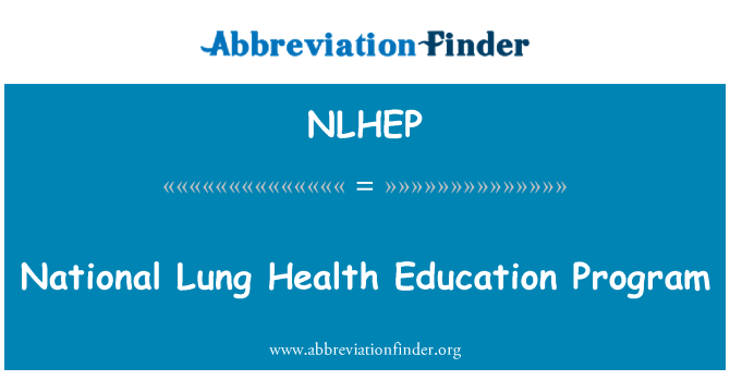NLHEP: National Lung Health Education Program