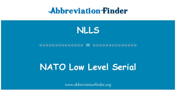 NLLS: NATO Low Level Serial