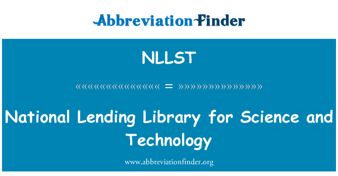 NLLST: National Lending Library for Science and Technology