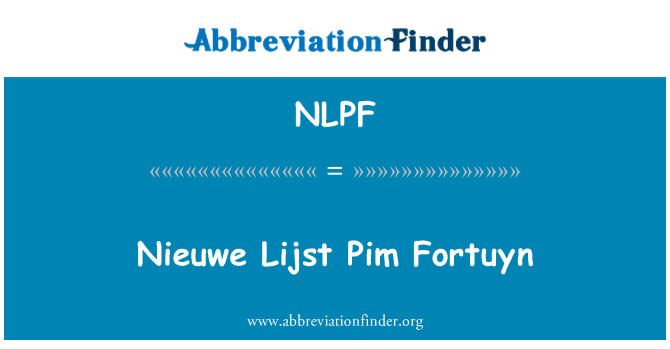 NLPF: Nieuwe Lijst Pim Fortuyn