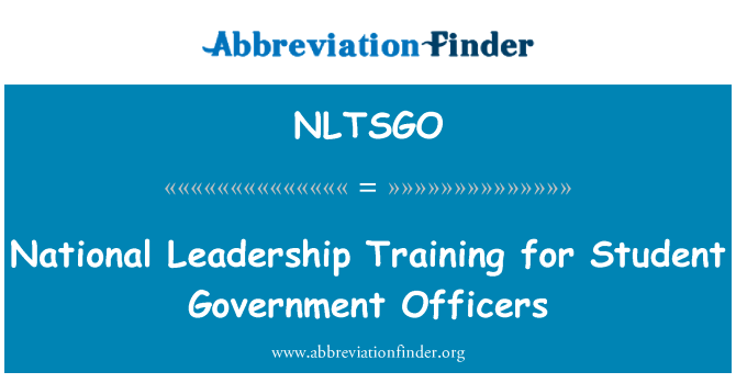 NLTSGO: National Leadership Training for Student Government Officers