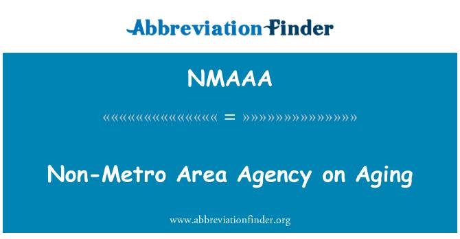NMAAA: Non-Metro Area Agency on Aging