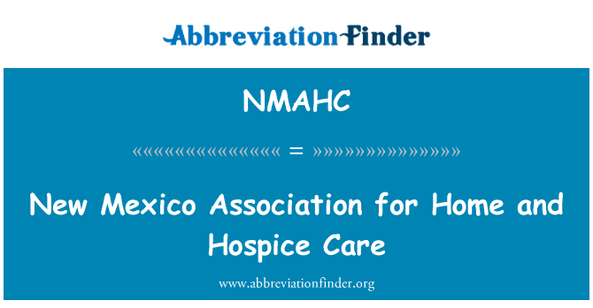 NMAHC: New Mexico Association for Home and Hospice Care