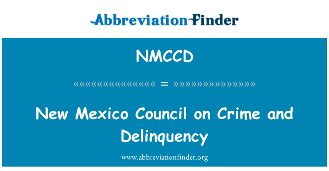NMCCD: New Mexico Council on Crime and Delinquency
