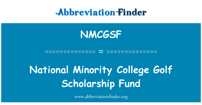 NMCGSF: National Minority College Golf Scholarship Fund