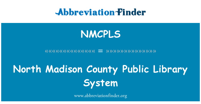 NMCPLS: North Madison County Public Library System