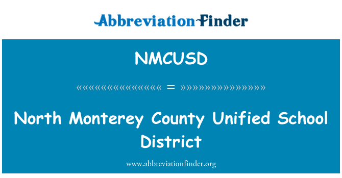 NMCUSD: North Monterey County Unified School District