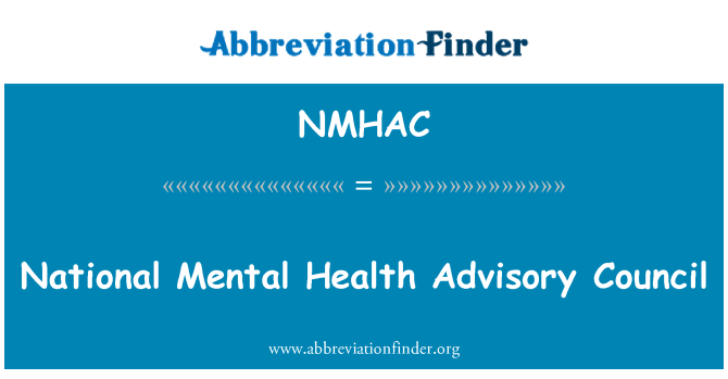 NMHAC: National Mental Health Advisory Council