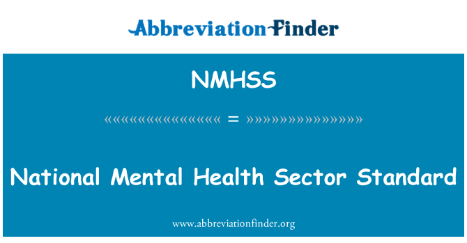 NMHSS: National Mental Health Sector Standard