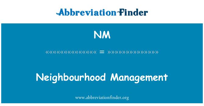 NM: Neighbourhood Management