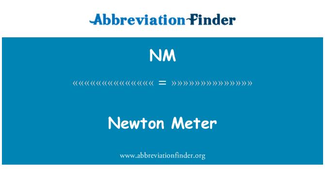 NM: Newton Meter