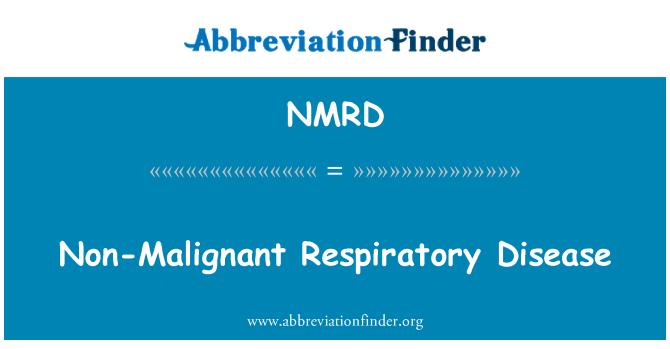 NMRD: Non-Malignant Respiratory Disease