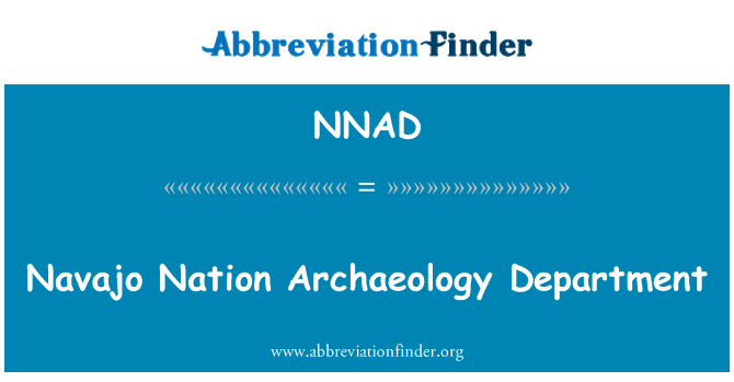 NNAD: Navajo Nation Archaeology Department