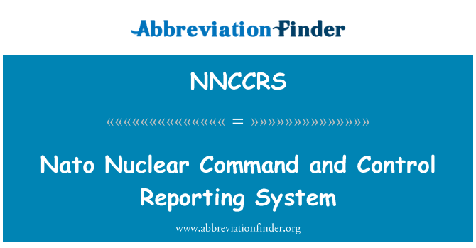 NNCCRS: Nato Nuclear Command and Control Reporting System