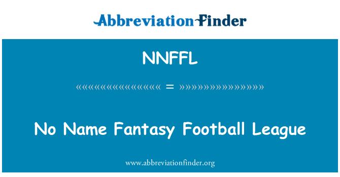NNFFL: No Name Fantasy Football League