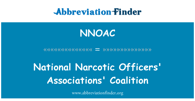 NNOAC: National Narcotic Officers' Associations' Coalition