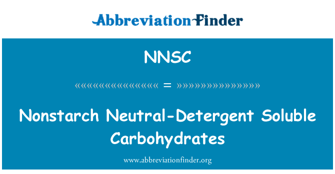 NNSC: Nonstarch Neutral-Detergent Soluble Carbohydrates