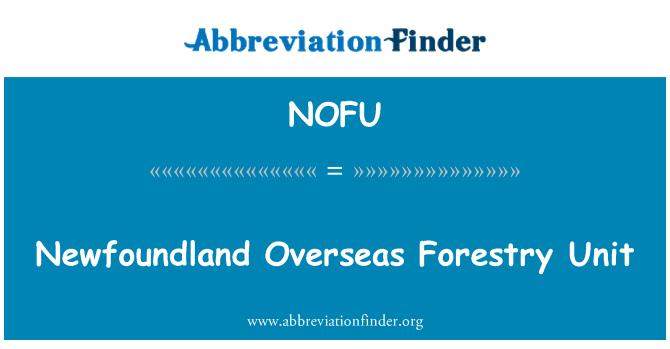 NOFU: Unidad de ultramar forestal Newfoundland
