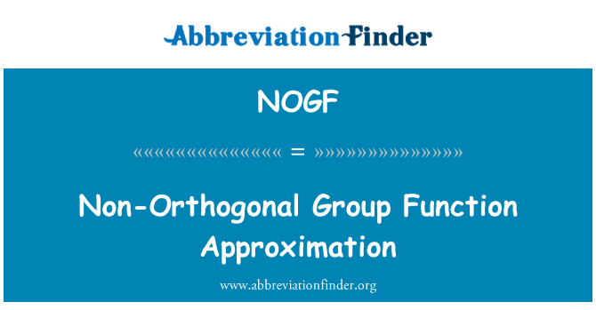 NOGF: Non-Orthogonal Group Function Approximation