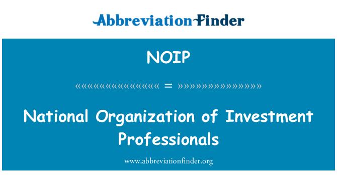 NOIP: Organización Nacional de profesionales de la inversión