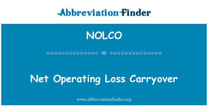 NOLCO: Net Operating Loss Carryover