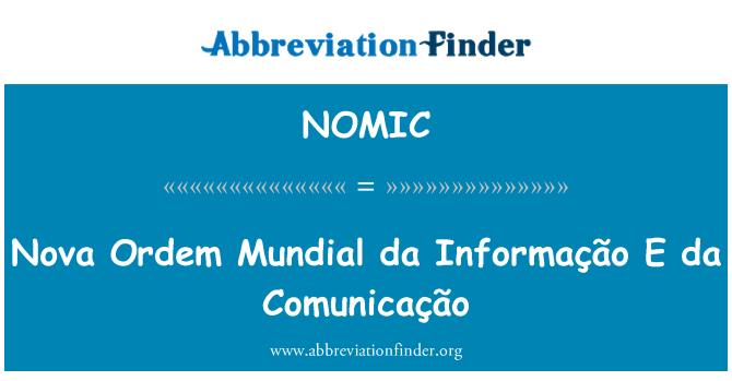 NOMIC: Nova Ordem Mundial da Informação E da Comunicação