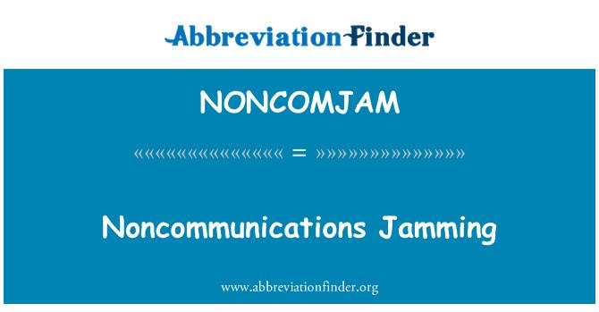 NONCOMJAM: Noncommunications Jamming