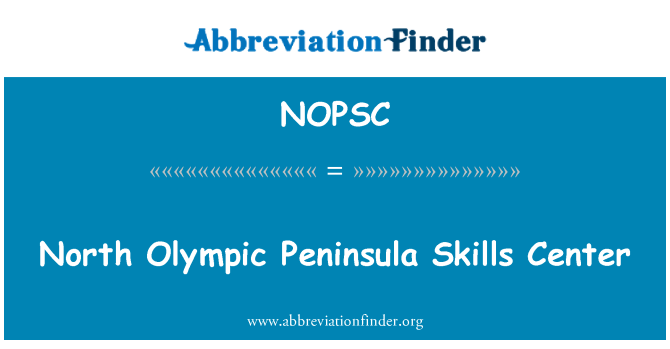 NOPSC: North Olympic Peninsula Skills Center