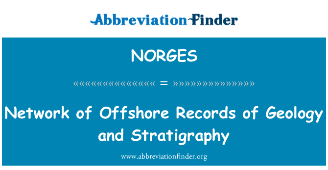 NORGES: Network of Offshore Records of Geology and Stratigraphy