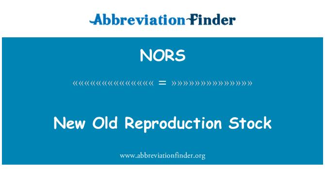 NORS: Nuevo viejo Stock de reproducción