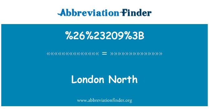%26%23209%3B: 伦敦北部
