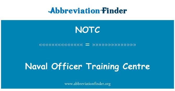 NOTC: Centro de formación de oficial naval