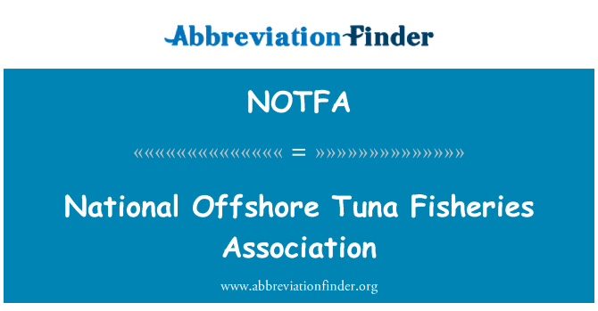 NOTFA: National Offshore Tuna Fisheries Association