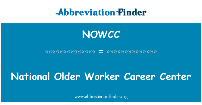 NOWCC: National Older Worker Career Center