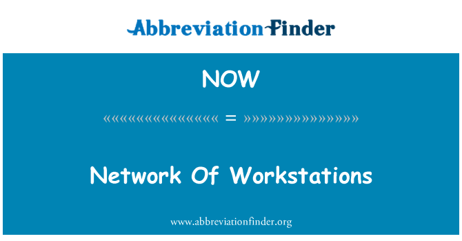 NOW: Network Of Workstations