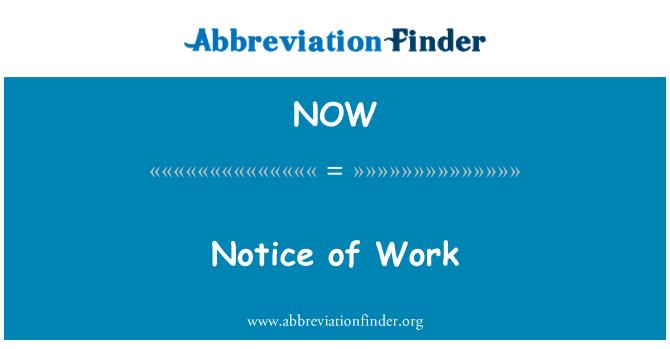 NOW: Notice of Work